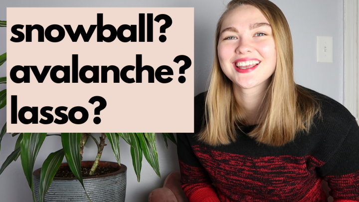 Which debt repayment method is right for you? | The 3 best strategies to pay off debt | snowball, avalanche, lasso  | Teachers TalkMoney