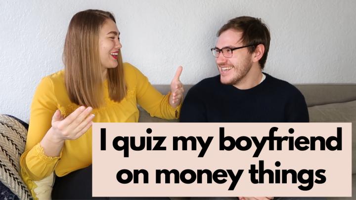 I quizzed my boyfriend on money questions… he failed | Teachers TalkMoney